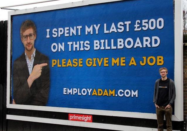 Adam Pacitti dreamed up the idea after sending off at least 250 CVs and only getting two interviews Англичанин потратил последние деньги на рекламный щит, чтобы найти работу